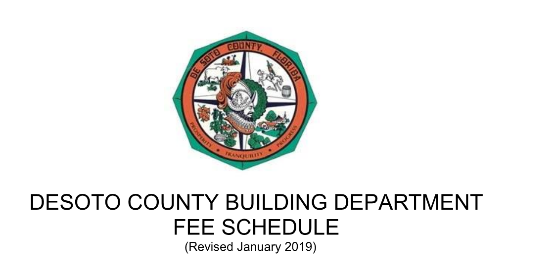 DESOTO COUNTY BUILDING DEPARTMENT FEE SCHEDULE (Revised January 2019)